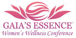 Gaias Essence Womens Wellness Conference